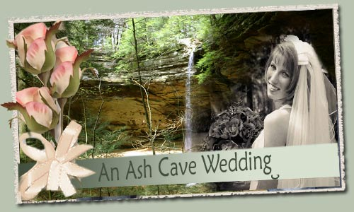 Hocking Hills WEddings - Ash Cave